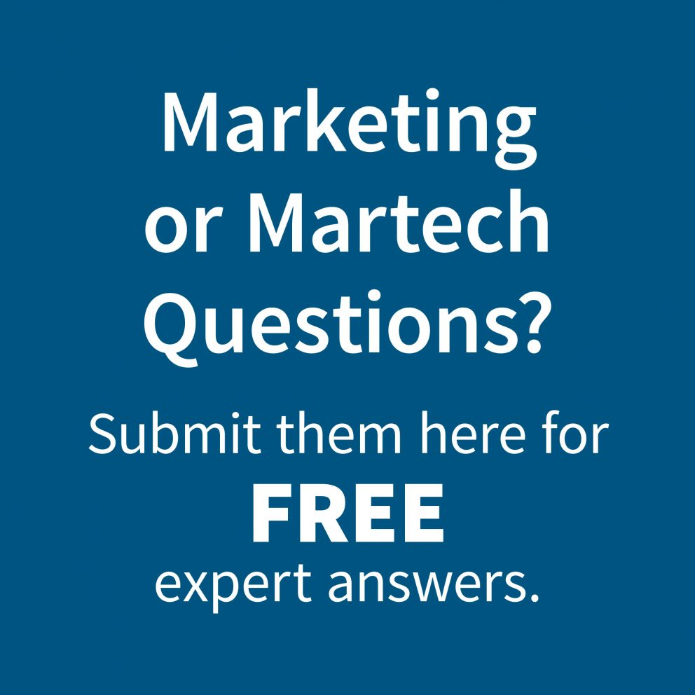 Marketing or Martech Questions? Get Free expert answers here!